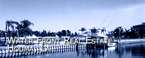 Robert Hale Real Estate has Waterfront real estate in Houma,La